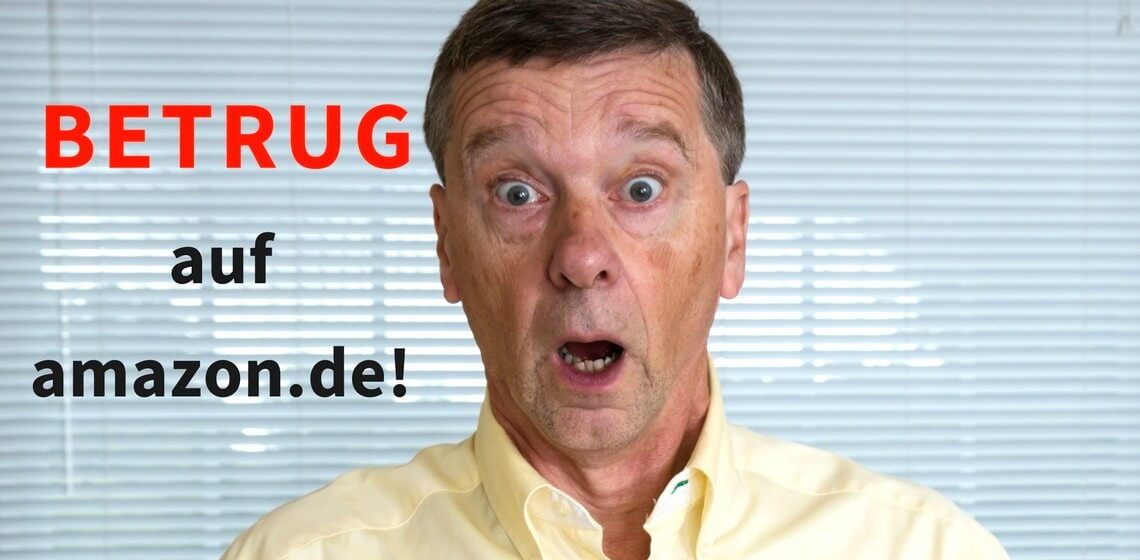 """Schockiert blickender Mann plus Schriftzug """"BETRUG auf amazon.de!"""""""